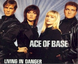 Ace_of_Base_-_Living_in_Danger
